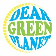 Dear Green Planet